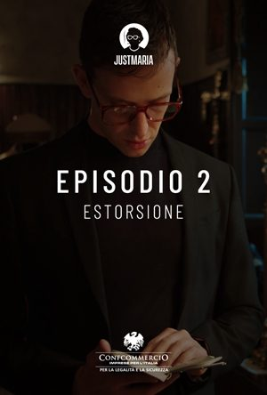 Episodio 2: Estorsione