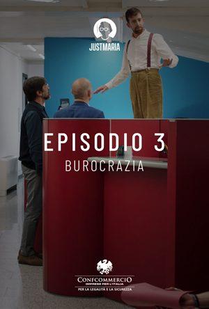 Episodio 3: Burocrazia